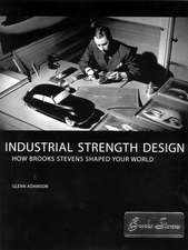 Industrial Strength Design – How Brooks Stevens Shaped Your World