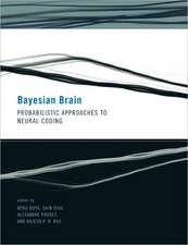 Bayesian Brain – Probabilistic Approaches to Neural Coding