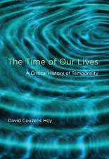 The Time of Our Lives – A Critical History of Temporality