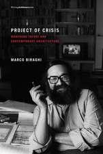 Project of Crisis – Manfredo Tafuri and Contemporary Architecture