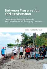 Between Preservation and Exploitation – Transnational Advocacy Networks and Conservation in Developing Countries