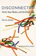 Disconnected – Youth, New Media, and the Ethics Gap