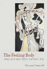 The Feeling Body – Affective Science Meets the Enactive Mind