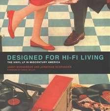 Designed for Hi–Fi Living – The Vinyl LP in Midcentury America