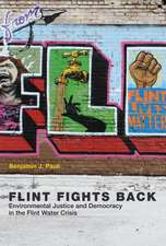 Flint Fights Back – Environmental Justice and Democracy in the Flint Water Crisis