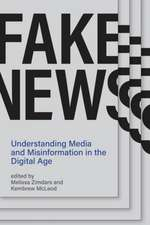 Fake News – Understanding Media and Misinformation in the Digital Age