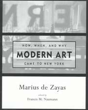 How, When and Why Modern Art Came to New York