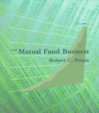 POZEN, R: MUTUAL FUND BUSINESS