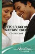 Metcalfe, J: Sheikh Surgeon, Surprise Bride