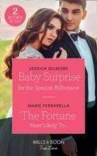 Baby Surprise For The Spanish Billionaire