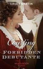 Courting The Forbidden Debutante
