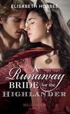 Hobbes, E: Runaway Bride For The Highlander