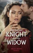 Warrior Knight And The Widow