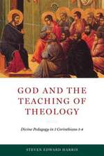 GOD & THE TEACHING OF THEOLOGY