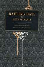 Rafting Days in Pennsylvania