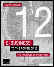 E-Business to the Power of 12: The Principles of .competition