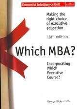 Bickerstaffe, G: Which MBA?