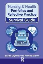 Nursing & Health Survival Guide:  Portfolios and Reflective Practice