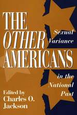 The Other Americans:  Sexual Variance in the National Past