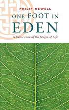 One Foot in Eden - A Celtic View of the Stages of Life:  Si Edition