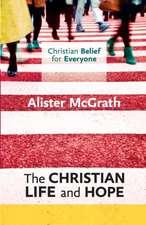 Christian Life and Hope