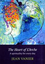 The Heart of L'Arche