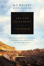 Wright, N: The New Testament in its World