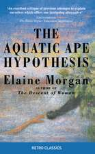 The Aquatic Ape Hypothesis: The Most Credible Theory of Human Evolution