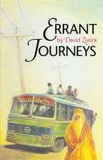 Errant Journeys:  Adventure Travel in a Modern Age