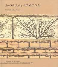 An Oak Spring Pomona: A Selection of the Rare Books on Fruit in the Oak Spring Garden Library