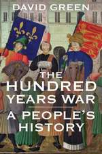 The Hundred Years War – A People′s History