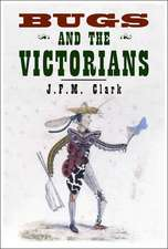 Bugs and the Victorians