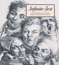 Infinite Jest – Caricature and Satire from Leonardo to Levine