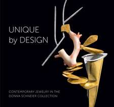 Unique by Design: Contemporary Jewelry in the Donna Schneier Collection