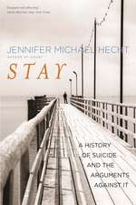 Stay – A History of Suicide and the Philosophies Against It