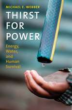 Thirst for Power – Energy, Water, and Human Survival