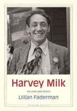 Harvey Milk – His Lives and Death