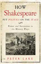 How Shakespeare Put Politics on the Stage – Power and Succession in the History Plays