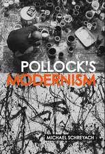 Pollock's Modernism