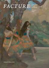 Facture – Conservation, Science, Art History – Volume 3 – Degas