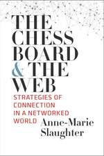 The Chessboard and the Web – Strategies of Connection in a Networked World