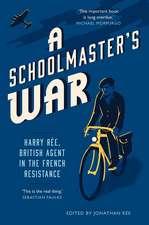 A Schoolmaster's War