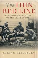 Spilsbury, J: The Thin Red Line