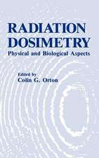 Radiation Dosimetry: Physical and Biological Aspects