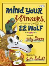Mind Your Manners, B.B. Wolf