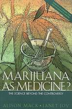 Marijuana as Medicine?:  The Science Beyond the Controversy