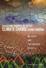 Evaluating Progress of the U.S. Climate Change Science Program: Methods and Preliminary Result