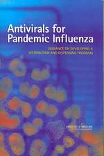 Antivirals for Pandemic Influenza:  Guidance on Developing a Distribution and Dispensening Program