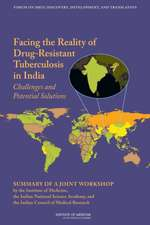 Facing the Reality of Drug-Resistant Tuberculosis in India