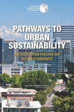 Pathways to Urban Sustainability:  Summary of a Workshop